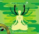 本場LAヨガスタイルで大好評だった第1弾に続き第2弾登場!【CD】 YOGA Lounge / Better Balance - ベター バランス [ヨガ ラウンジ]