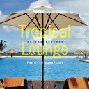 CD ハワイアン 試聴  2枚組  Tropical Lounge - トロピカルラウンジ