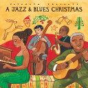 クリスマスCD  A Jazz & Blues Christmas - ジャズ & ブルース クリスマス [Putumayo World Music]