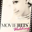 結婚式 CD 試聴 Movie Hits' Wedding   ムービー・ヒッツ・ウェディング