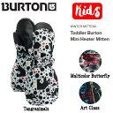 【BURTON】バートン 2020/2021 Kids' Burton Mini Heater Mitten キッズ 子供 スノーグローブ ミトン 手袋 スノーボード スキー 2T/4T/..
