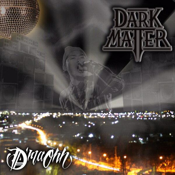 DmaOhh「DarkMatter」HIPHOPCDヒップホップあす楽対応