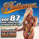 艺人名: B - 【DJ BO】Platinumz Vol.87/HIP HOP R&B/MIX CD