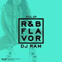藝人名: R - 【DJ RAM】R&B Flavor vol.9 MIX CD【あす楽対応】