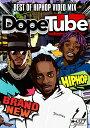 【DopeTube】Best Of Hip Hop Video Mix- Vol.1 ヒップホップ DVD 120分