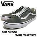 ショッピングボード 【VANS】バンズ OLD SKOOL PEWTER/TRUE WHITE ユニセックス スニーカー シューズ 靴 23.0cm-27.0cm スケートボード スケシュー【あす楽対応】