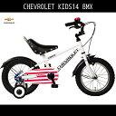 KID'S14BMX シボレー シェビー CHEVY CHEVROLET 泥除け 補助輪 ギアなし 自転車 14インチ 白 ホワイト 自転車 シボレー 幼児補助輪付き マウンテンバイク 子供用 送料無料