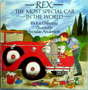【中古】Rex, the Most Special Car in the World 絵本