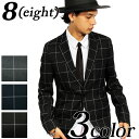 テーラードジャケット メンズ ジャケット全3色 テーラード スーツ生地 ブレザー 2つボタン ウィンドペン チェック柄 8(eight) エイト 8
