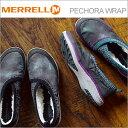MERRELL メレル PECHORA WRAP ペコラ ラップ レディース 靴 スニーカー コンフォート スリッポン ウィンター シューズ