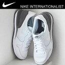 NIKE ナイキ INTERNATIONALIST インターナショナリスト ホワイト/ホワイト/ダークグレー 靴 スニーカー レトロ ランニング シューズ 復刻