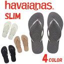 havaianas ハワイアナス レディース ビーチサンダル SLIM 全4色 ビーサン ハワイアナス ビーチサンダル ハワイアナス スリム