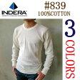 【メール便は送料無料!】【100%コットン】INDERA MILLSインデラミルズ #839 サーマル 長袖 Tシャツ