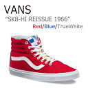 VANS SK8-Hi Reissue 1966/Red/Blue/True White【バンズ】【スケートハイ1966】【VN0A2XSBMXE】 シューズ