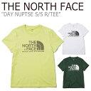 ショッピングface ノースフェイス Tシャツ THE NORTH FACE メンズ DAY NUPTSE S/S R/TEE デー ヌプシ ショートスリーブ ラウンドT 半袖 WHITE EGG YELLOW JUNGLE GREEN ホワイト イエロー グリーン NT7UK14B/C/D ウェア 【中古】未使用品