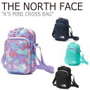 ショッピングnorth ノースフェイス ボディーバッグ THE NORTH FACE メンズ レディース K'S MINI CROSS BAG ミニ クロスバッグ 全4色 NN2PL05R/S/T/V バッグ 【中古】未使用品
