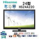 【送料無料】Hisense HS24A220 ブラック [24V型地上・BS・110度CSデジタルハイビジョンLED液晶テレビ]