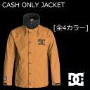 15-16 DC ウェア CASH ONLY JACKET ディーシー ジャケット キャッシュオンリー DC SHOE スノーボード