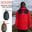15-16 HOLDEN ホールデン BROOKS SIDE ZIP JACKET【ブルックスサイドジップ ジャケット】 スノーボードウェア メンズ 2015-2016 型落ち 旧品 セール align=
