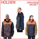 16-17 HOLDEN ホールデン GRAYSON JACKET ジャケット スノーボード ウェア SNOWBOARD WEAR スノボー align=