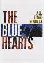 バンドスコア THE BLUE HEARTS/ALL TIM...