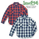 INDIGO CHECK WORK SHIRT/Lot.SC27104 2-color 105)OFF WHITE 165)RED / SUGAR_CANE(シ...