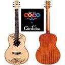 【送料込】Cordoba コルドバ Coco Guitar ディズニー ピクサー「リメンバー ミー」 オフィシャル クラシックギター【smtb-TK】