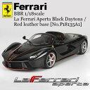 BBR ラ フェラーリ アペルタ(ブラックデイトナ/レッドレザーベース) La Ferrari Aperta Black Daytona / Red leather base 1/18 スケール ミニカー [No.P18135A1] ferrari イタリア レッド モデルカー ギフト プレゼント 【送料無料】