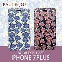 iphone7 Plus ケース 手帳 手帳型(ブックタイプ)5.5 inch PAUL & JOE(ポール アンド ジョー )・公式ライセンス品 ボタニカル フラワー ポピー お花 フェミニン 女性 コスメ かわいい 女性向け ギフト 【PJI7LBOOK】アイフォン7プラス セブンプラス