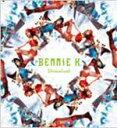 BENNIE K MaxiCD【Dreamland】(6/8発売)
