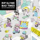 【オリコン加盟店】■送料無料■通常盤■RIP SLYME 2CD【BAD TIMES】10/12/1発売【楽ギフ_包装選択】