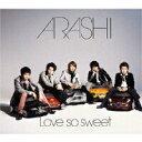 【オリコン加盟店】■通常盤■嵐 CD【Love so sweet】07/2/21発売[代引不可] 【ギフト不可】
