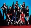 【オリコン加盟店】■Flower CD+DVD【Flower】14/1/22発売【楽ギフ_包装選択】