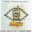 ■送料無料■V.A. CD【Tribute To A Homage to 20th Century Boys】 08/7/23発売