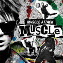 艺人名: Ka行 - MUSCLE ATTACK CD【MUSCLE】13/11/27発売【楽ギフ_包装選択】