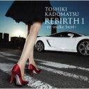 送料無料■角松敏生 CD【REBIRTH 1〜re-make best〜】12/3/14発売【楽ギフ_包装選択】