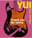 ■YUI Blu-ray【Thank you My teens】12/3/28発売【楽ギフ_包装選択】【05P03Sep16】