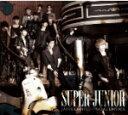 ■SUPER JUNIOR CD+DVD【SUPER JUNIOR JAPAN LIMITED SPECIAL EDITION -SUPER SHOW3 開催記...