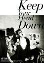 初回限定盤■送料無料■東方神起 CD+DVD【『KeepYourHeadDown』韓国ライセンスアルバム(仮)】11/3/30発売