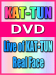 +10OFFKAT-TUN DVDLive of KAT-TUNReal Face 07/4/11