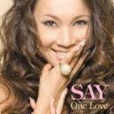 ■限定盤■SAY CD+DVD【One Love】10/4/14発売【楽ギフ_包装選択】【05P03Dec16】
