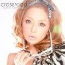 ■初回仕様C:アクセスカード■浜崎あゆみ CD【crossroad】10/9/22発売【楽ギフ_包装選択】