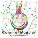 ■Little Glee Monster 2CD【Colorful Monster】16/1/6発売【楽ギフ_包装選択】【05P03Sep16】