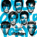 ★ポスカ[外付]■三代目J Soul Brothers from EXILE TRIBE CD+DVD【Welcome to TOKYO】16/11/9発売【楽...
