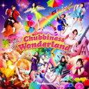 【オリコン加盟店】Chubbiness CD【Chubbiness Wonderland】17/4/