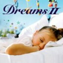 ■V.A. CD【快眠CD〜DreamsII】08/3/12発売