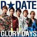 通常盤A■D☆DATE CD+DVD【GLORY DAYS】13/6/12発売【楽ギフ_包装選択】【05P03Sep16】