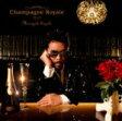 ■送料無料■鈴木雅之 CD【Champagne Royale】 07/3/7発売【楽ギフ_包装選択】