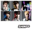 【オリコン加盟店】通常盤■SHINee CD【Fire】13/3/13発売【楽ギフ_包装選択】