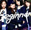 AKB48『Beginner』